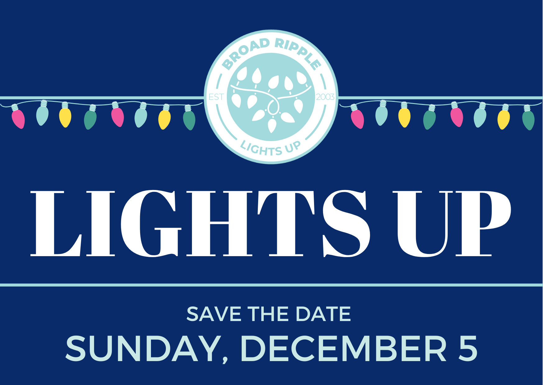 Broad Ripple Lights Up Returns December 5!